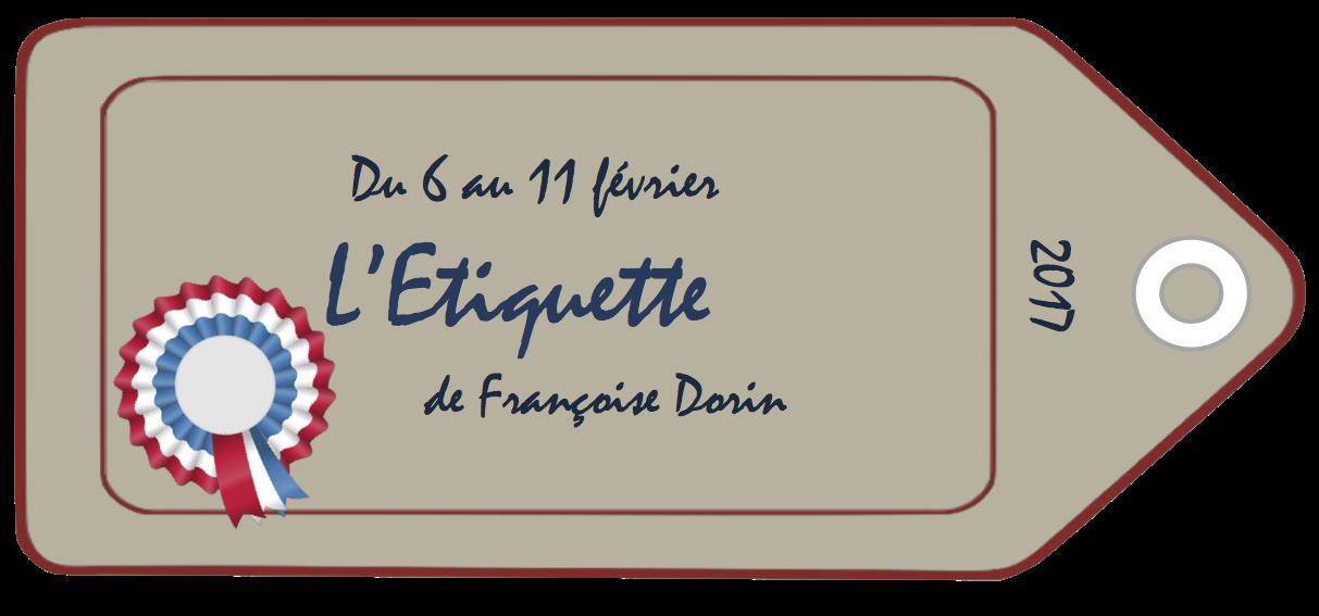 SAISON 2017 : L'Etiquette de Françoise Dorin